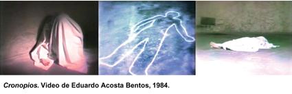 Cronopios. Video de Eduardo Acosta Bentos, 1984.
