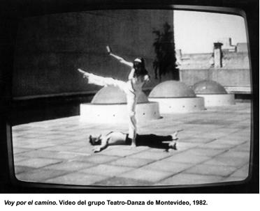 Voy por el camino. Video del grupo Teatro-Danza de Montevideo, 1982.