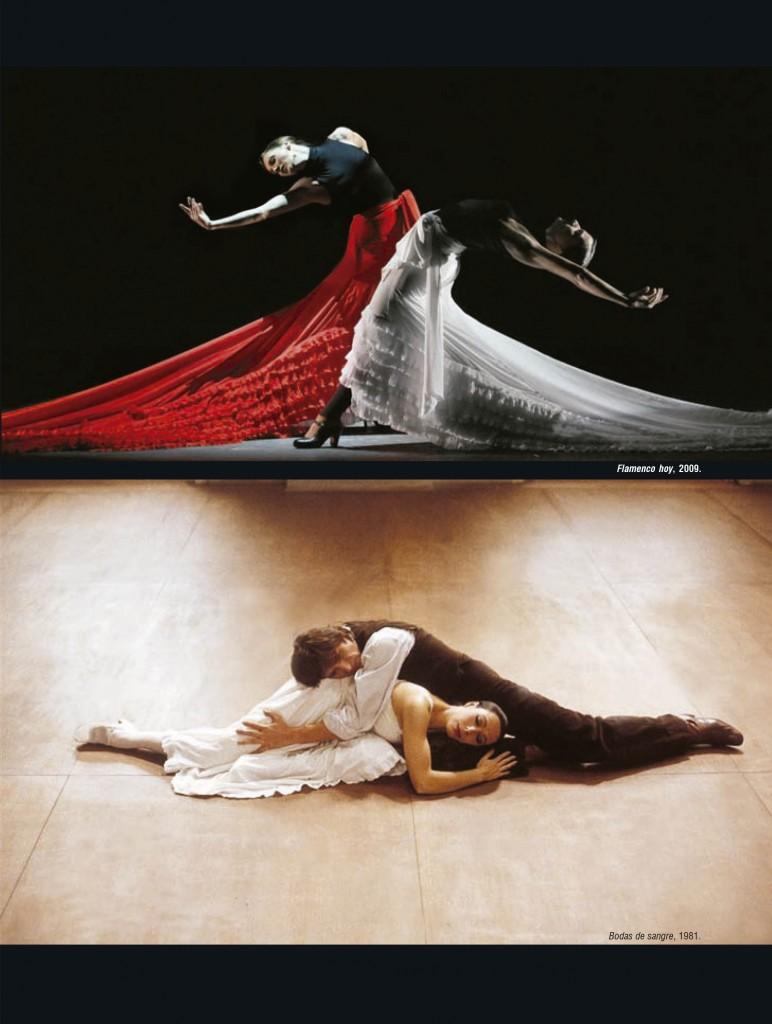 Arriba: Flameco hoy, 2009 Abajo: Bodas de sangre, 1981