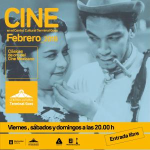 """CLASICOS DE ORO DEL CINE MEXICANO - """"LA NOCHE AVANZA"""" @ Centro Cultural Terminal Goes"""