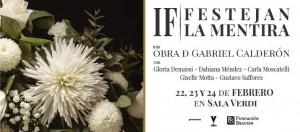 """IF - Festejan la Mentira"",de Gabriel Calderón-Tres únicas funciones @ SALA VERDI"