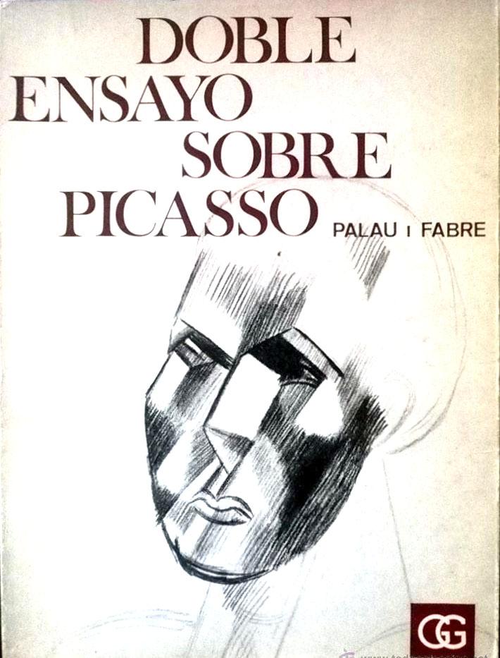 Doble ensayo sobre Picasso, de Josep Palau i Fabre